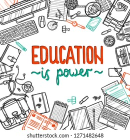School and eucation hand drawn motivation poster. Doodle background with work or study place top view. Sketch illustration