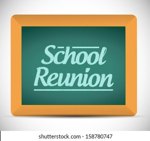 school reunion message written on a chalkboard illustration design graphic