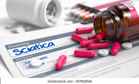 Sciatica - Handwritten Diagnosis in the Disease Extract. Medicine Concept with Blister of Red Pills, CloseUp View, Selective Focus. 3D.