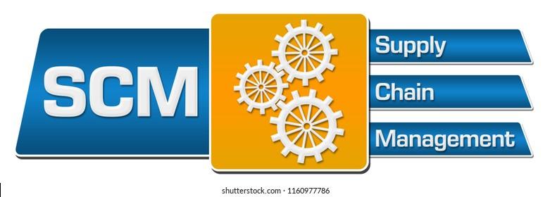 SCM - Supply Chain Management text written over blue orange background.