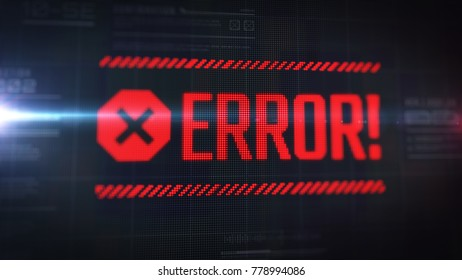 Script error popup with LCD text effect. Close up display view with pixels visible. HUD. High technology futuristic interface of software production with warning message.