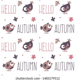 Seamless cute animal autumn pattern made with bird, plant, leaf, hello autumn white