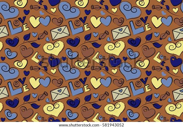 Seamless design with hearts, rose flower, letter, love text in brown, yellow and blue colors. Raster illustration. Raster seamless Valentine in love doodle hand drawn pattern.