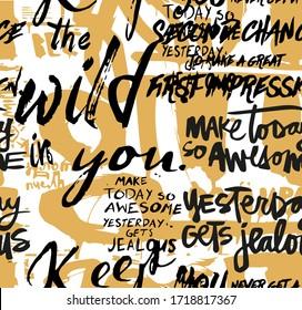 Seamless slogans pattern, hand writing, colorful brush pattern