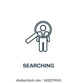 Searching icon symbol in outline style. Creative sign from human resources icons collection. Thin line Searching icon for computer and mobile. Symbol, logo graphics.