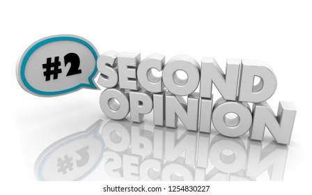 Second Opinion Get More Advice Speech Bubble 3d Illustration