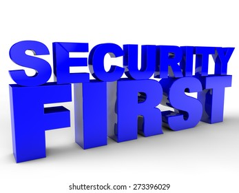 Security first - over white background