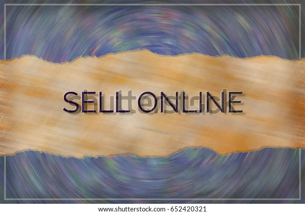 Sell Online Business Conceptual Colorful Background Stock Illustration 652420321