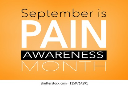 September is pain awareness month, background with text
