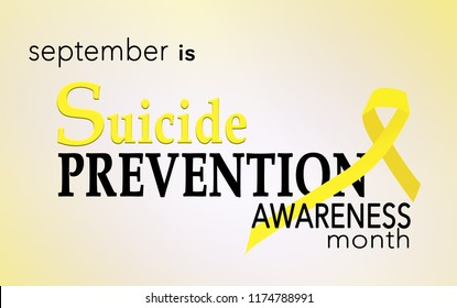 September is suicide prevention awareness month background with yellow awreness ribbon