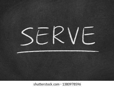 serve concept word on a blackboard background