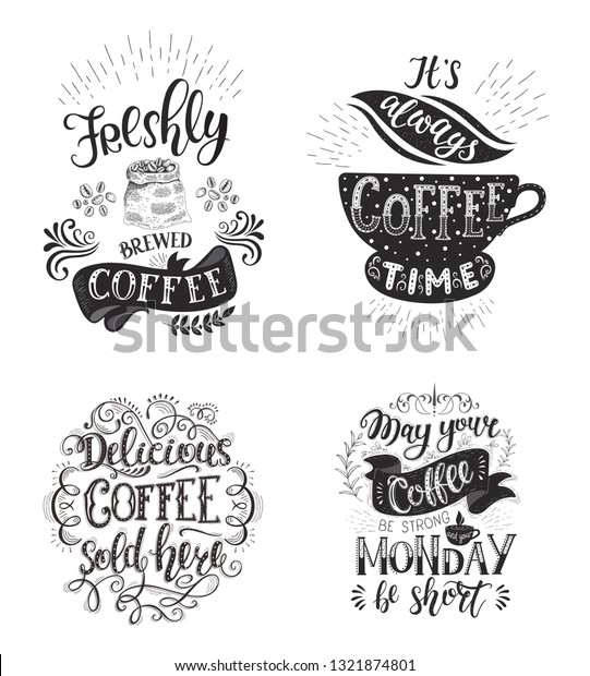 set coffee quotes handdrawn lettering decoration stock