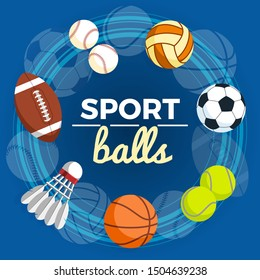 Set of colorful sport balls at a blue background. Balls for rugby, volleyball, basketball, football, baseball, tennis and badminton shuttlecock. Illustration.