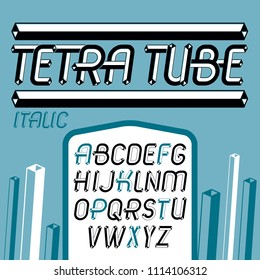 Set of cool vintage upper case English alphabet letters isolated. Special italic type font, script from a to z can be used in poster creation. Made with 3d tetra tube design, industry style.