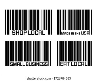 A set of four bar code illustrations that read SHOP LOCAL, Made in the USA, SMALL BUSINESS, EAT LOCAL. Designs can be used alone or part of larger design. Show your support for small business.