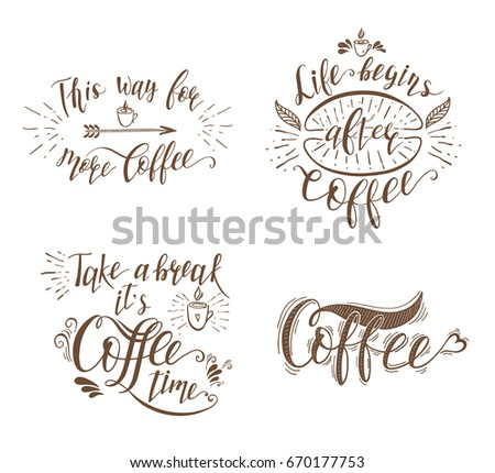 Set Quotes Coffee Handdrawn Lettering Prints Stock Illustration