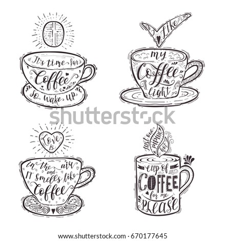 Royalty Free Stock Illustration Of Set Quotes Coffee On Cup