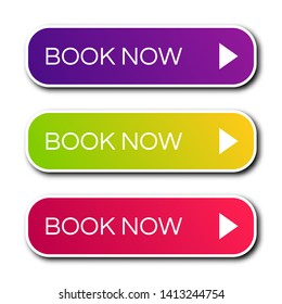 Set of three modern gradient buttons with shadows. Book now Buttons