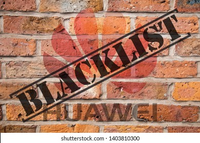 Shenzhen, China - May 21st 2019: Huawei blacklisted by Google, Intel, Microsoft companies, etc. Illustration of unsaturated or gray colored brick wall with blended Huawei logo and blacklist letter.