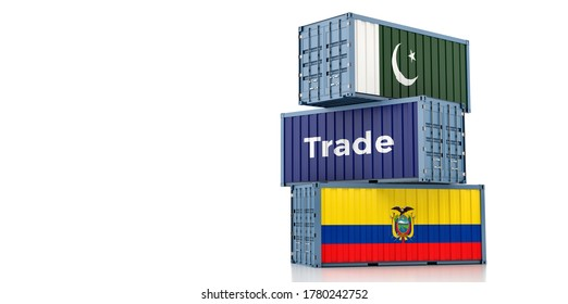 Shipping containers with Ecuador and Pakistan flag. 3D Rendering