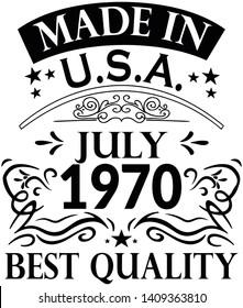 Shirt Design Born in July 1970 usa