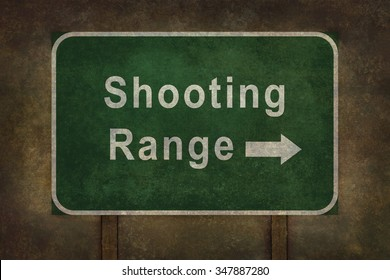 Shooting Range, directional road sign illustration with distressed ominous background