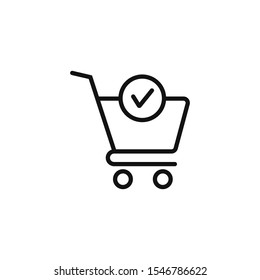 Shopping cart and check mark icon completed order, confirm flat sign symbols logo illustration isolated on white background black color. Concept design art for business and online Marketing