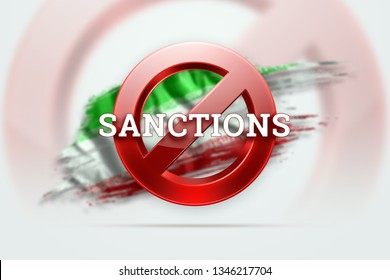 The sign of the ban, the inscription of the sanctions on the flag of Iran. Concept of sanctions and embargo, import ban, politics, 3d rendering, 3d illustration.