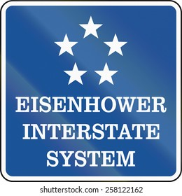 Sign for Eisenhower Interstate System, consisting of Interstate Highways