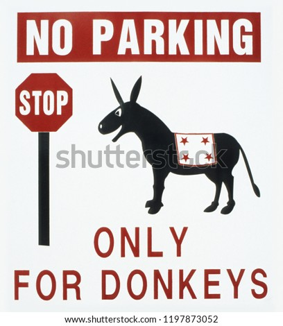 "Sign ""no parking - only for donkeys"""