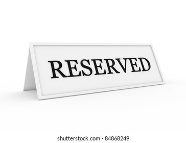 a sign saying reserved
