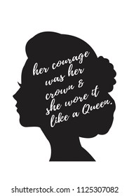 silhouette woman quote courage inspire motivate feminism empower