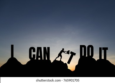 """Silhouette of young man change """"i can't do it"""" to """"i can do it"""" text on Mountain, sky and sun light background. Business, success, achievement and idea concept."""