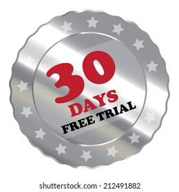 Silver Metallic 30 Days Free Trial Label, Sign, Sticker or Icon Isolated on White Background