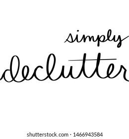 Simply Declutter Simple Digital Sign