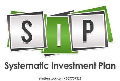 SIP - Systematic Investment Plan Green Grey Blocks