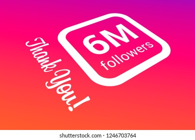 Six Million Followers, 6000000, 6M, Thank You, Number, Colored Background, Concept Image, 3D Illustration