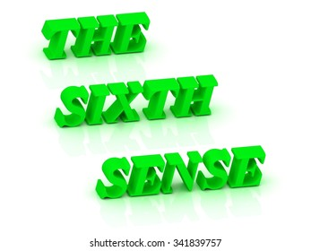 THE SIXTH SENSE- bright green letters on a white background