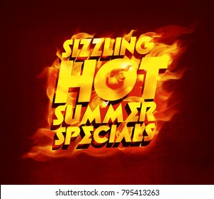 Sizzling HOT summer specials