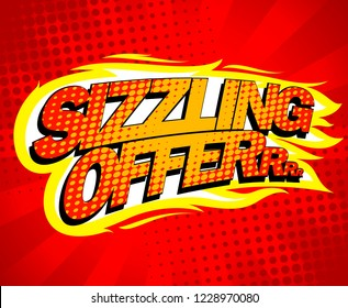 Sizzling offer sale design, pop-art style, raster version