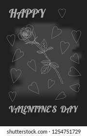 Skeched rose and hearts. Chalk drawn rose on black board. Postcard Happy Valentine`s day.