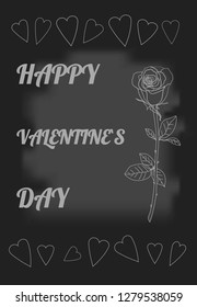 Skeched rose and hearts. Chalk drawn rose on black board. Postcard Happy Valentine`s day. Stock illustration.