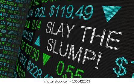 Slay the Slump Beat Bear Trends Stock Market Ticker 3d Illustration