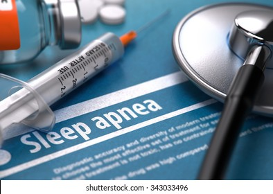 Sleep Apnea - Printed Diagnosis on Blue Background and Medical Composition - Stethoscope, Pills and Syringe. Medical Concept. Blurred Image.