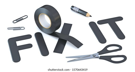 Slogan FIX IT with black duct tape 3D render illustration isolated on white background