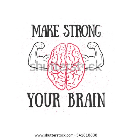 slogan make strong your brain muscleのイラスト素材 341818838