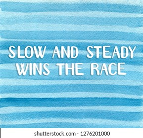 Slow and Steady Wins the Race Images, Stock Photos & Vectors