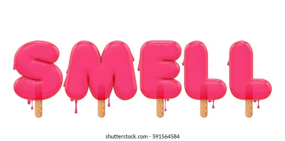 Smell - word made from a melting ice lolly font. 3D rendering