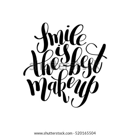 Royalty Free Stock Illustration Of Smile Best Makeup Handwritten