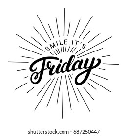 Smile its friday hand written lettering. Modern brush calligraphy. Inspirational quote for card, poster, print.